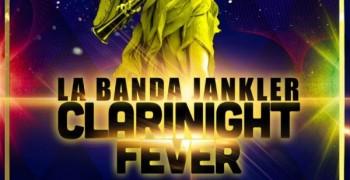 La banda Jankler à la Clarinight fever
