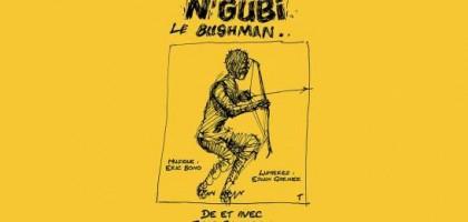 N'Gubi le Bushman