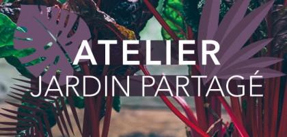 Atelier jardin partagé