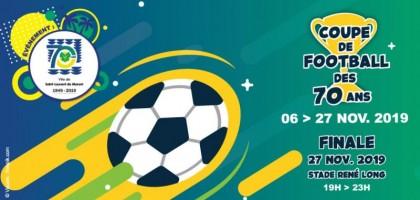 Coupe de Football des 70 Ans de Saint-Laurent du Maroni