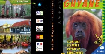 Guide des randonnées et des loisirs en Guyane 2013